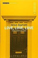 Love, Love, Love (Methuen Drama Modern Classics)