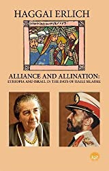 ALLIANCE AND ALIENATION: Ethiopia and Israel in the Days of Haile Selassie