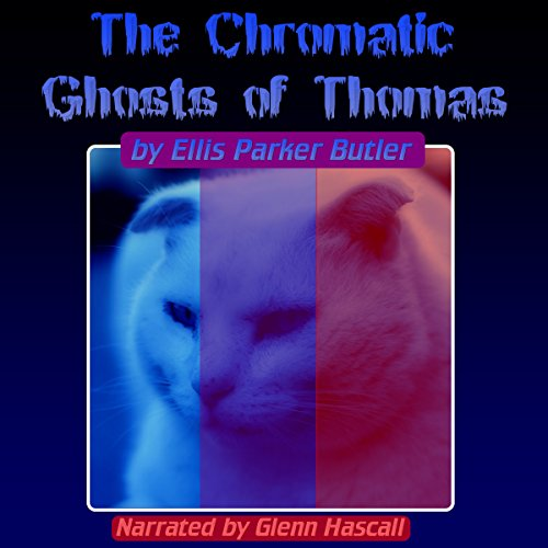 The Chronic Ghosts of Thomas audiobook cover art
