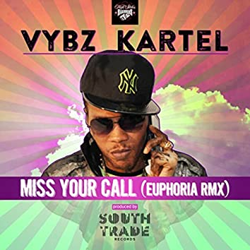 Miss Your Call (Euphoria RMX) - Single