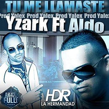 Tu Me Llamaste (feat. Aldo El Arquitecto)