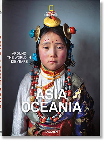 National Geographic. Around the World in 125 Years. Asia&oceania [Lingua inglese]