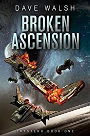 Broken Ascension (Trystero Book 1)