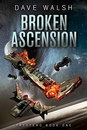 Featured Sci-fi: Broken Ascension by Dave Walsh