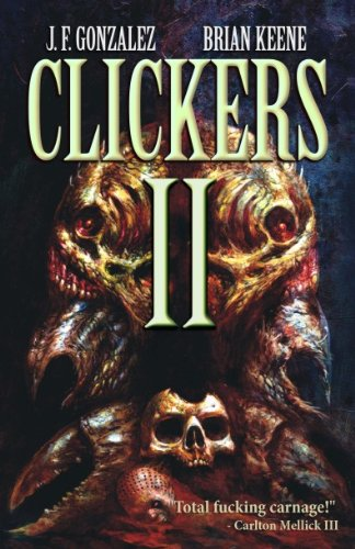 Clickers II: The Next Wave (English Edition)