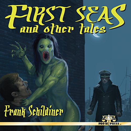 First Seas and Other Tales audiobook cover art