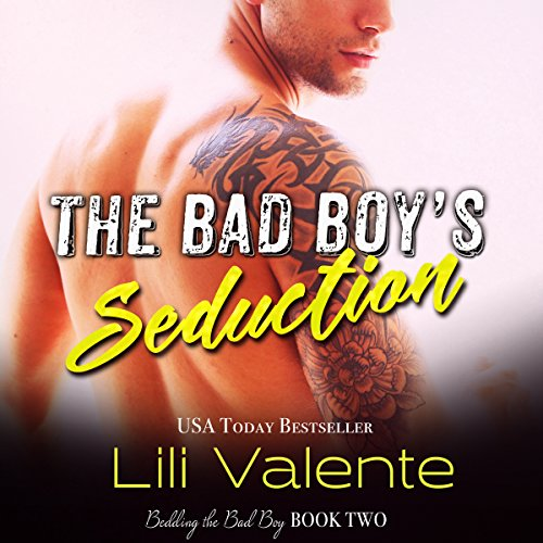 The Bad Boy's Seduction audiobook cover art