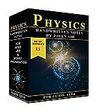 Class 12 Physics Handwritten Notes by Pavan Sir (Board + JEE/NEET) - 11 Modules