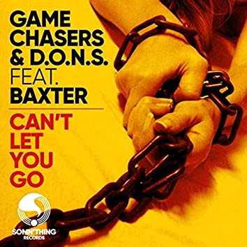 Can't Let You Go (Game Chasers Deeper Mood Radio Edit)
