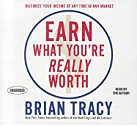 Earn What You're Really Worth (Your Coach in a Box)