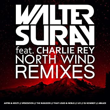 North wind (feat. Charlie Rey) [Remixes]