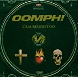 Songtexte von Oomph! - GlaubeLiebeTod
