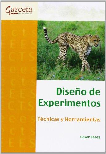 Diseño de experimentos: Técnicas y Herramientas (Texto (garceta))