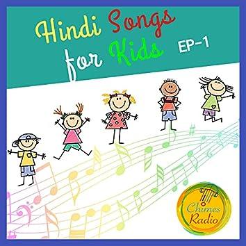 Hindi Songs for Kids Ep-1