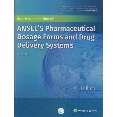 Ansels Pharmaceutical Dosage Forms And Drug Delivery Systems 11Ed (Pb 2018)