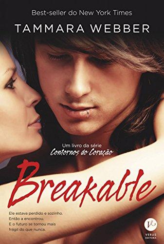 Breakable - Contornos do coração - vol. 2