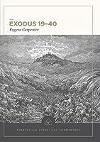 Exodus 19-40 (Evangelical Exegetical Commentary)