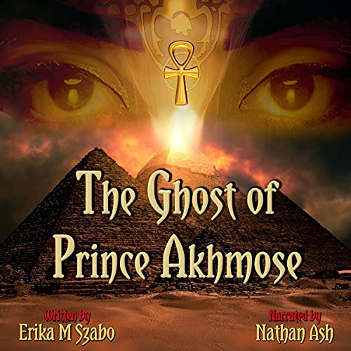 The Ghost of Prince Akhmose cover art