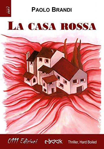 La casa rossa (Italian Edition)