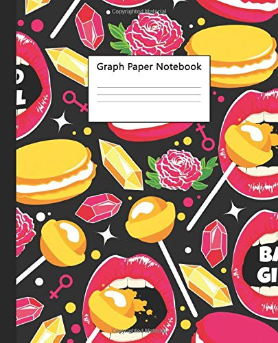 Graph Paper Notebook: Bad Girl Quad Ruled Journal & Workbook for School, College & University | Floral Grid Paper Book with 5 squares per inch, 100 pages | Sweet Lips & Macaroons Print