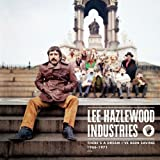 Lee Hazlewood Industries: There's a Dream I've Been Saving (1966-1971)