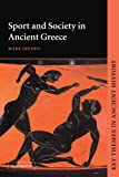 Sport and Society in Ancient Greece (Key Themes in Ancient History)