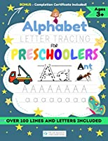 Alphabet Letter Tracing for Preschoolers: A Workbook For Kids to Practice Pen Control, Line Tracing, Shapes the Alphabet and More! (ABC Activity Book)