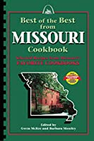 Best of the Best from Missouri: Selected Recipes from Missouri's Favorite Cookbooks
