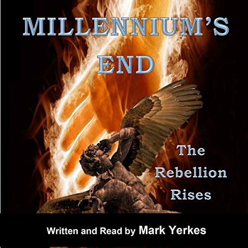 Millennium's End: The Rebellion Rises audiobook cover art