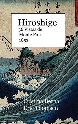 Hiroshige   36 Vistas de Monte Fuji 1852: Hardcover