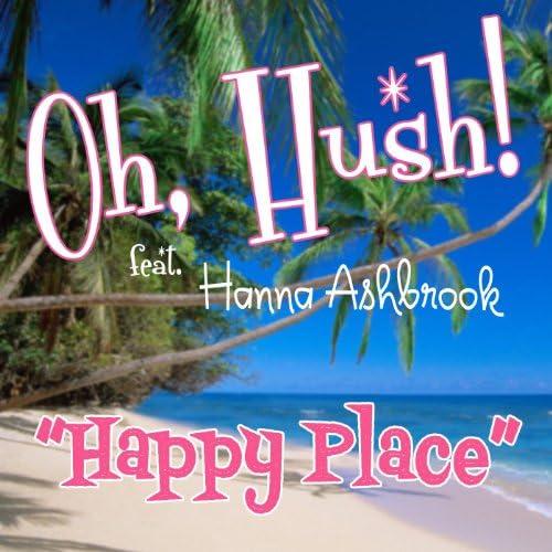 Oh Hush!