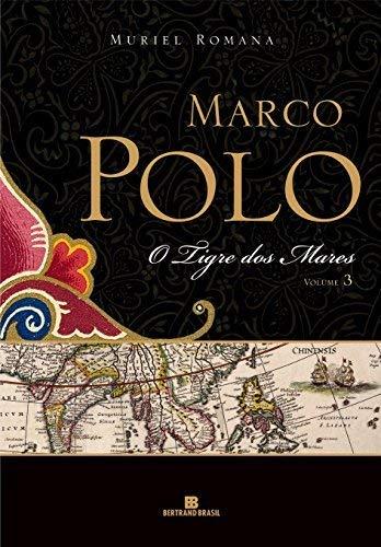 O tigre dos mares (Marco Polo - Vol. 3)