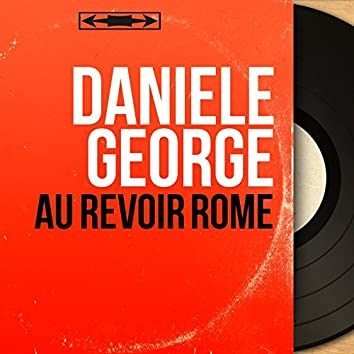 Au revoir Rome (feat. Jean-Eddie Cremier et son orchestre) [Mono Version]