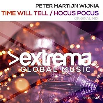 Time Will Tell / Hocus Pocus