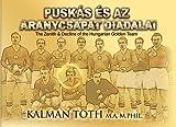 Puskás és az Aranycsapat Diadalai