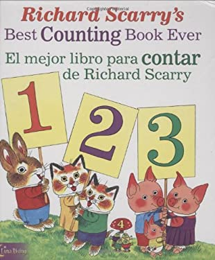 Richard Scarry's Best Counting Book Ever / El mejor libro para contar de Richard Scarry (English, Multilingual and Spanish Edition)