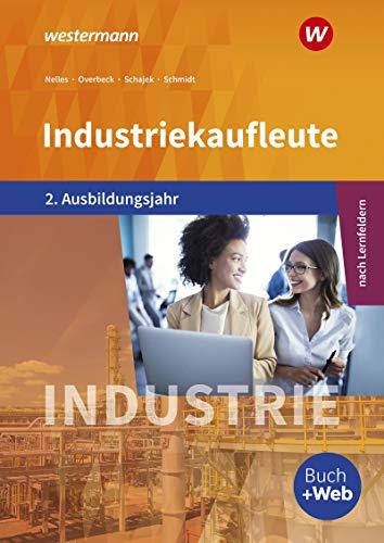 Industriekaufleute - Ausgabe nach Ausbildungsjahren und Lernfeldern: 2. Ausbildungsjahr: Schülerband