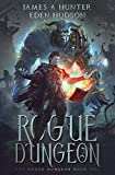 Rogue Dungeon: A litRPG Adventure (The Rogue Dungeon) (Volume 1)