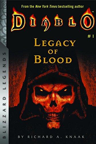 Diablo: Legacy of Blood: Legacy of Blood (Blizzard Legends)