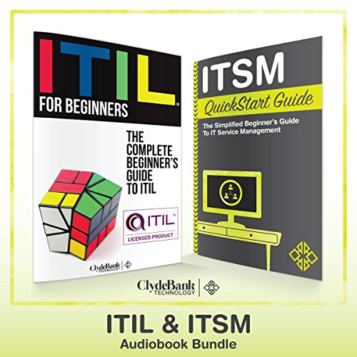 ITIL & ITSM - QuickStart Guides     The Simplified Beginner's Guides to ITIL & IT Service Management              By:                                                                                                                                 ClydeBank Technology                               Narrated by:                                                                                                                                 Amy Barron Smolinski,                                                                                        Peter Bierma                      Length: 4 hrs and 22 mins     3 ratings     Overall 3.3