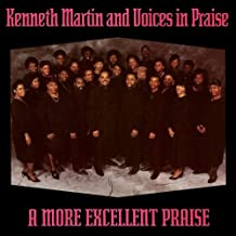 kenneth martin and the voices in praise
