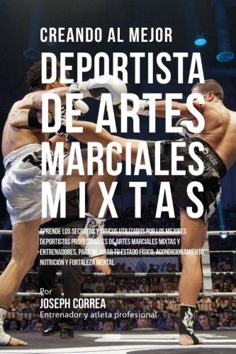 Creando al Mejor Deportista de Artes Marciales Mixtas: Apren