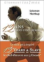 Douze ans dans l'esclavage de Solomon Northup