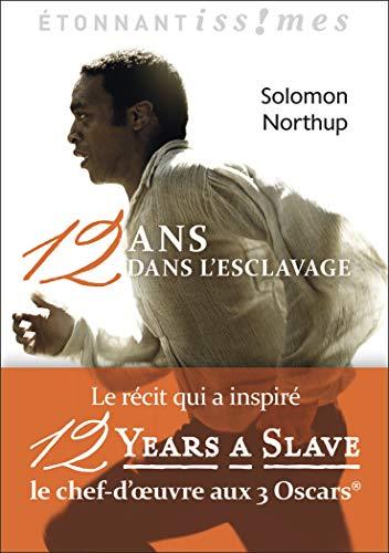Douze ans dans l'esclavage
