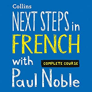 Next Steps in French with Paul Noble - Complete Course     French Made Easy with Your Personal Language Coach              Written by:                                                                                                                                 Paul Noble                               Narrated by:                                                                                                                                 Paul Noble                      Length: 7 hrs and 57 mins     5 ratings     Overall 4.8