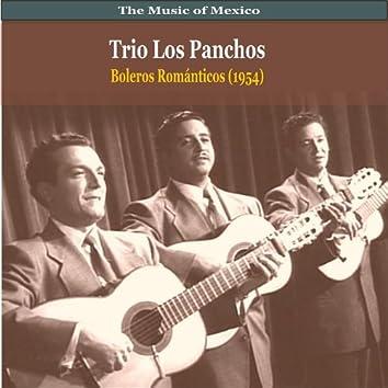 The Music of Mexico / Trio Los Panchos / Boleros Romanticos (1954)