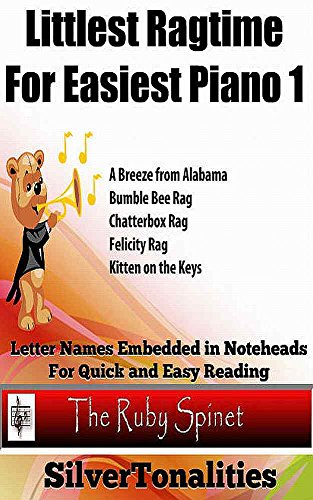 Littlest Ragtime for Easiest Piano 1 (Ruby Spinet) (English Edition)