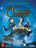 The Golden Compass - Prima Official Game Guide (Prima Official Game Guides) by Bueno, Fernando (2007) Paperback - Prima Games