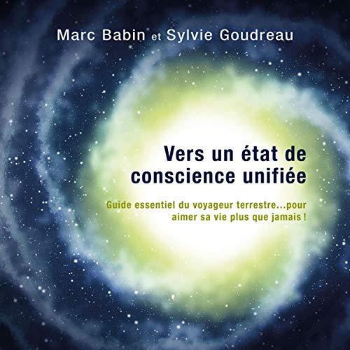 Vers un état de conscience unifiée - méditations guidées cover art