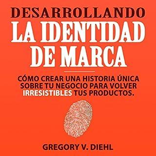 Desarrollando la Identidad de Marca [Brand Identity Breakthrough] audiobook cover art